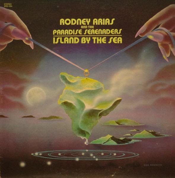 RODNEY ARIAS AND THE PARADISE SERENADERS_Island By The Sea