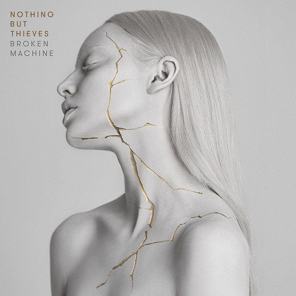 NOTHING BUT THIEVES_Broken Machine _New Release Sept 8, 2017_