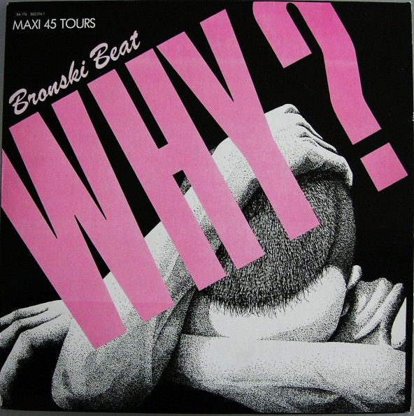 BRONSKI BEAT_Why? (UK pressing)