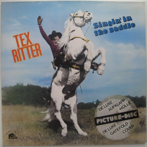 TEX RITTER_Singin In The Saddle _Gatefold Picture Disc_