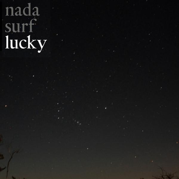 NADA SURF_Lucky