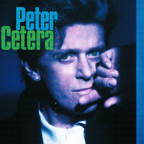 PETER CETERA_Solitude/Solitaire