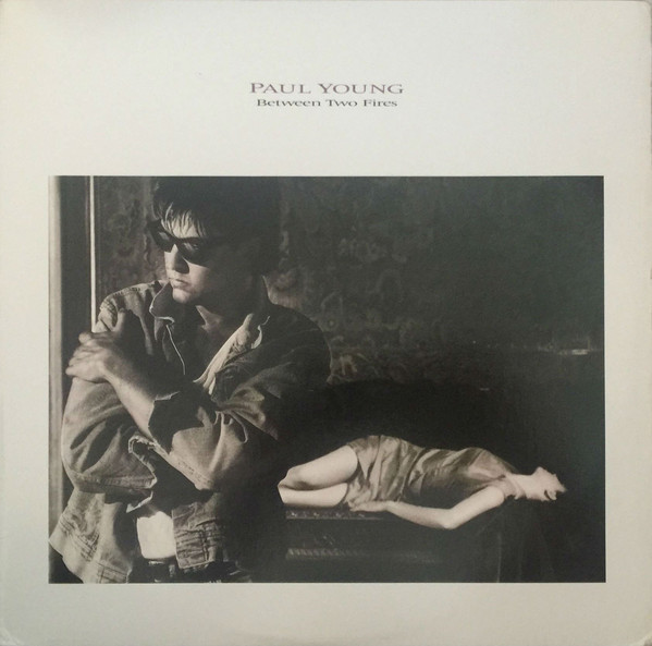 PAUL YOUNG_Between Two Fires _W/Orig Inner Sleeve_
