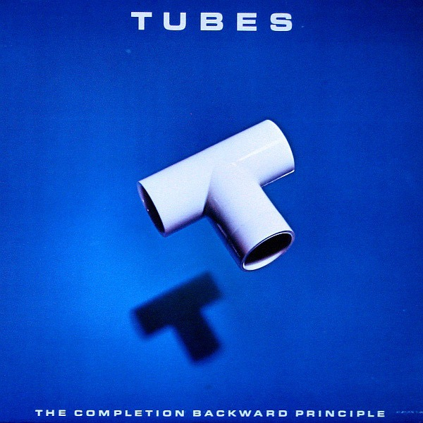 TUBES_The Completion Backward Principle _W/ Orig Inner Sleeves And Inserts_
