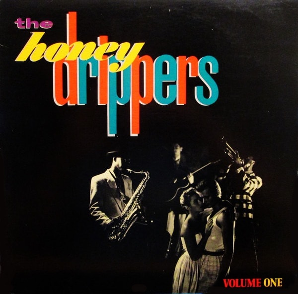THE HONEYDRIPPERS_Volume One