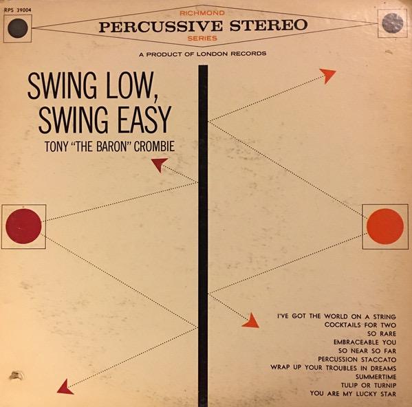 TONY CROMBIE_Swing Low, Swing Easy
