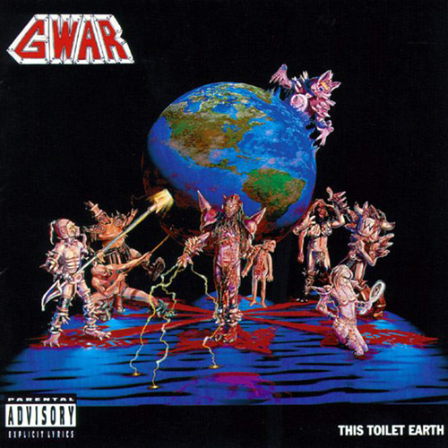 GWAR_This Toilet Earth
