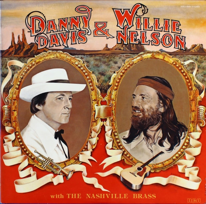 DANNY DAVIS  AND WILLIE NELSON WITH THE NASHVILLE BRASS_Danny Davis And Willie Nelson With The Nashville Brass