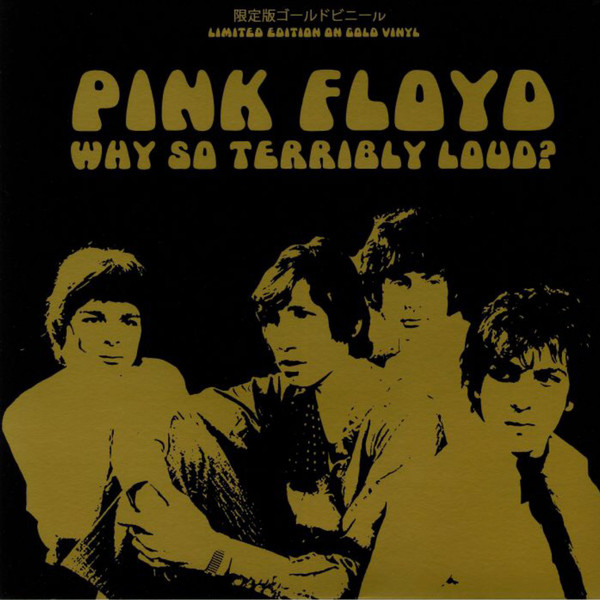 PINK FLOYD_Why So Terribly Loud
