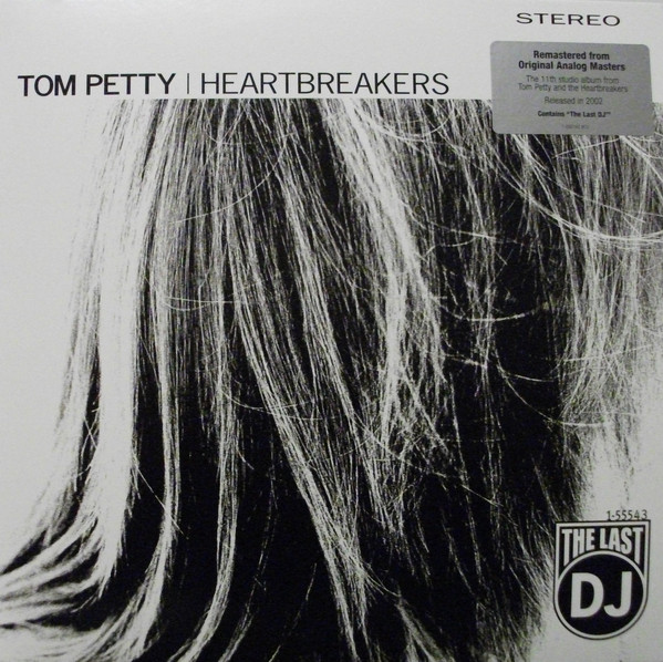 TOM PETTY AND THE HEARTBREAKERS_The Last Dj