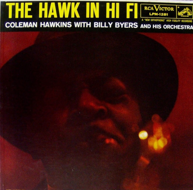 COLEMAN HAWKINS WITH BILLY BYERS AND HIS ORCHESTRA_The Hawk In Hi-Fi