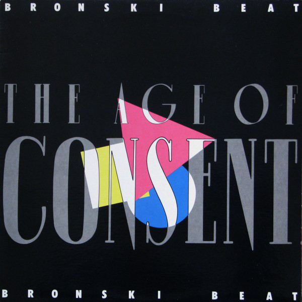 BRONSKI BEAT_The Age of Consent (w/orig inner sleeve)