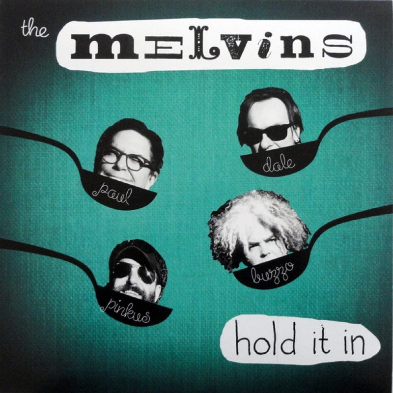 THE MELVINS_Hold It In