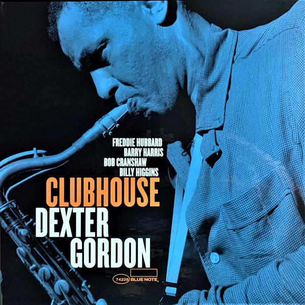 DEXTER GORDON_Clubhouse _ Blue Note Tone Poet Series_