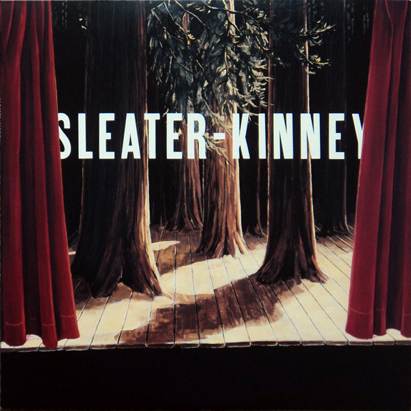 SLEATER-KINNEY_The Woods