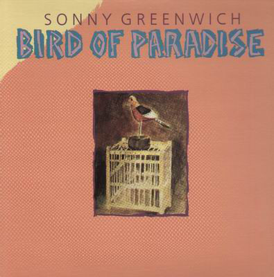 SONNY GREENWICH_Bird Of Paradise