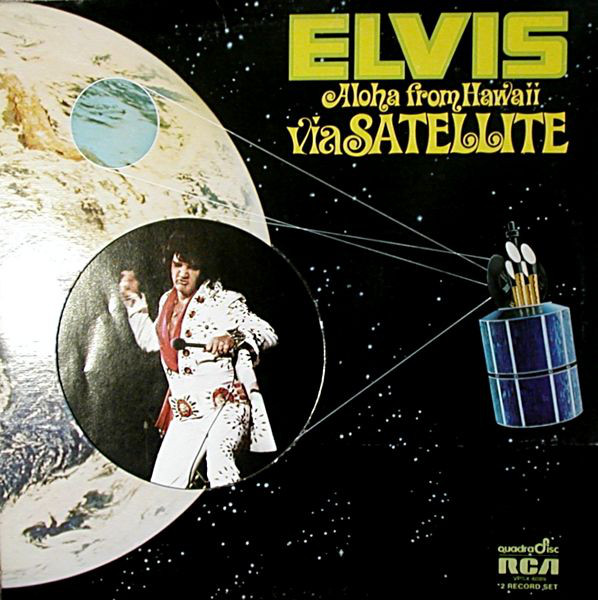 ELVIS_Aloha From Hawaii Via Satellite