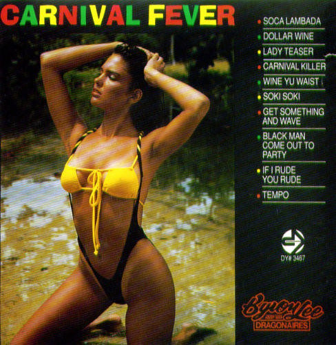 BYRON LEE AND THE DRAGONAIRES_Carnival Fever _91 Jamaican Pressing_