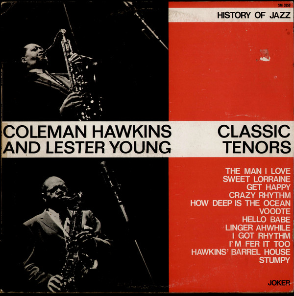 COLEMAN HAWKINS / LESTER YOUNG_Classic Tenors