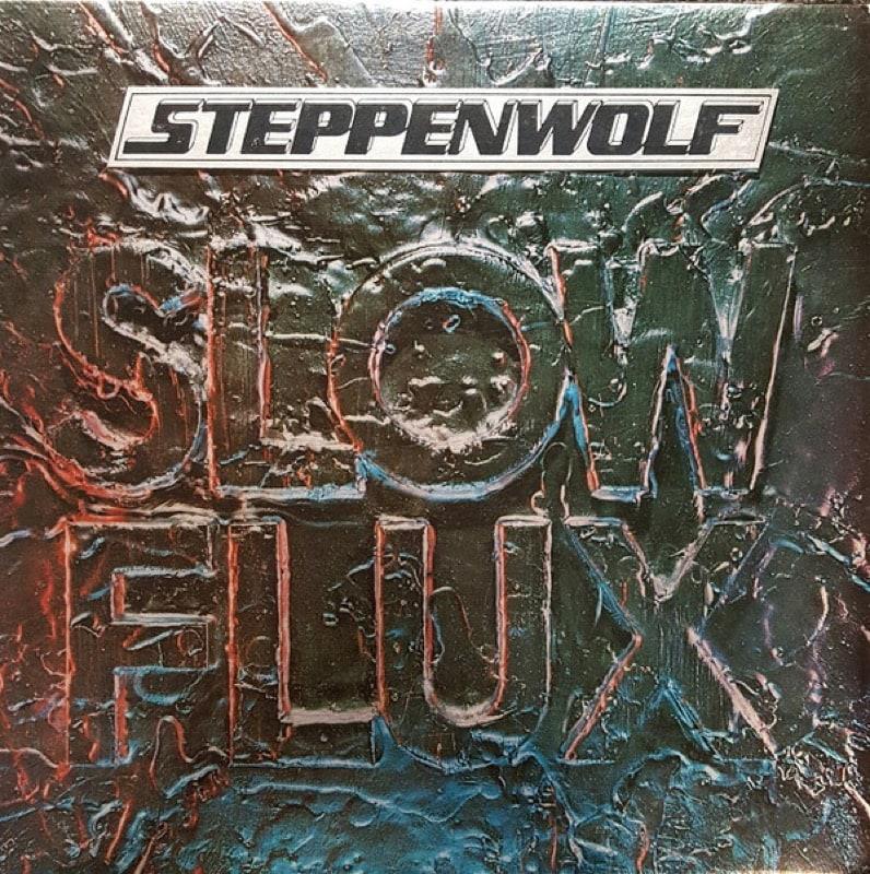 STEPPENWOLF_Slow Flux