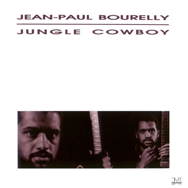 JEAN-PAUL BOURELLY_Jungle Cowboy
