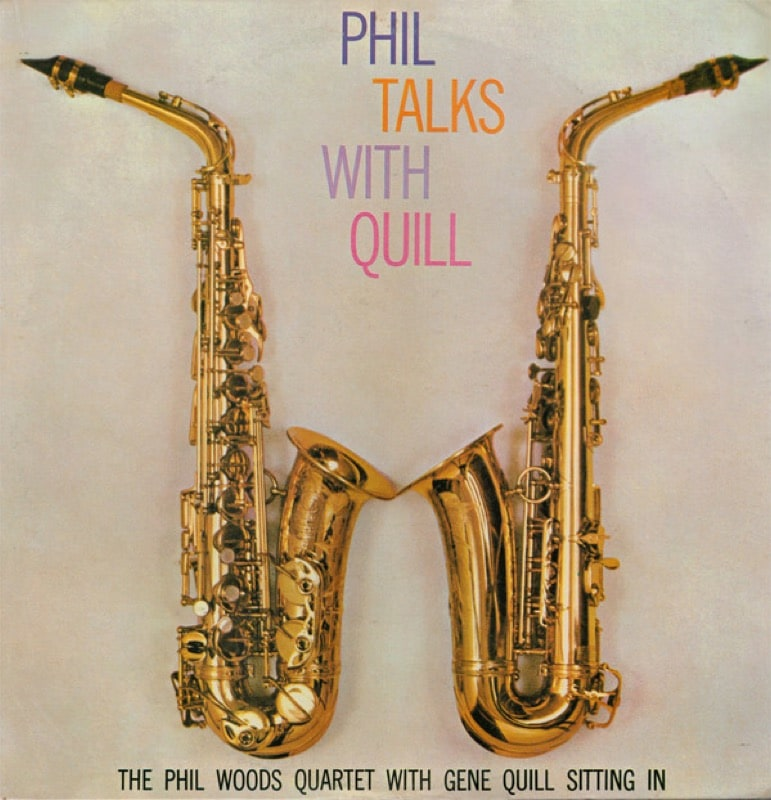 THE PHIL WOODS QUARTET_Phil Talks With Quill