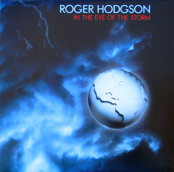 ROGER HODGSON_In The Eye Of The Storm _W/ Printed Inner Sleeve_