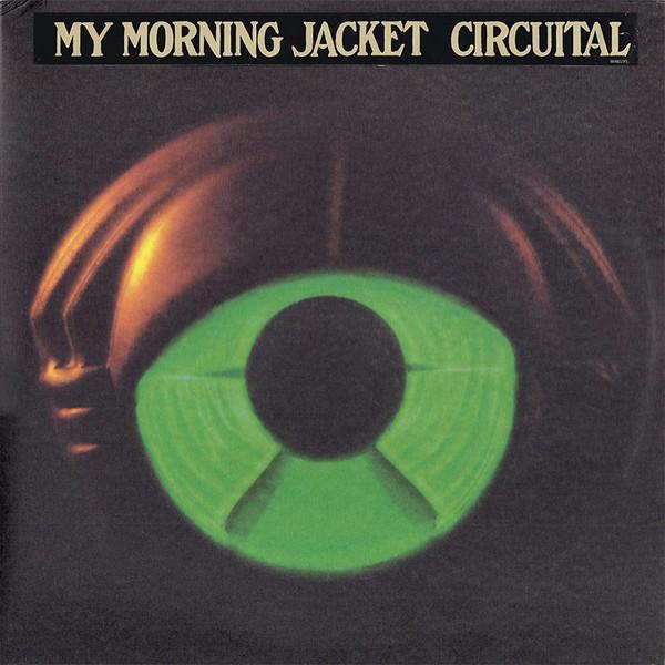 MY MORNING JACKET_Circuital