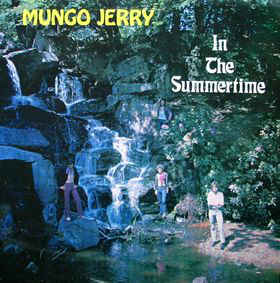 MUNGO JERRY_In The Summertime