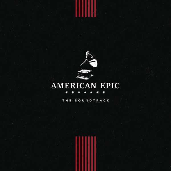 VARIOUS_American Epic The Soundtrack