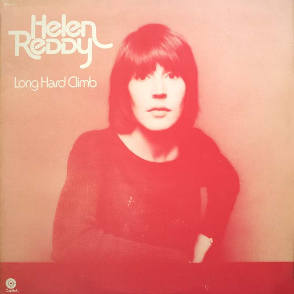HELEN REDDY_Long Hard Climb