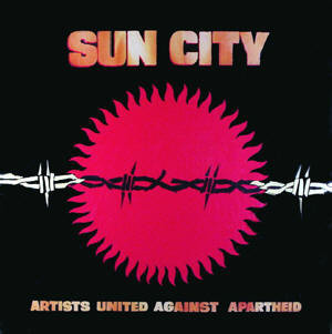 SUN CITY_Artists United Against Apartheid