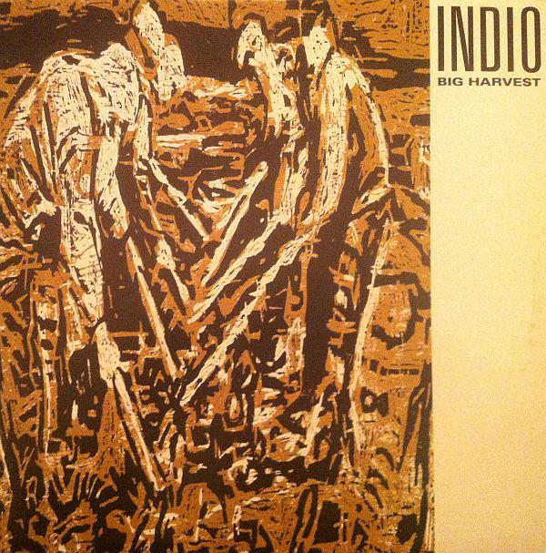 INDIO_Big Harvest