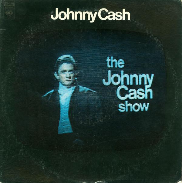 JOHNNY CASH_The Johnny Cash Show