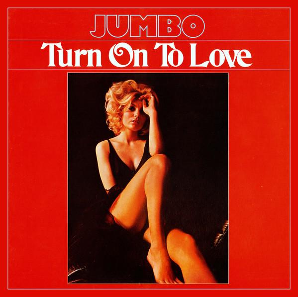 JUMBO_Turn On To Love