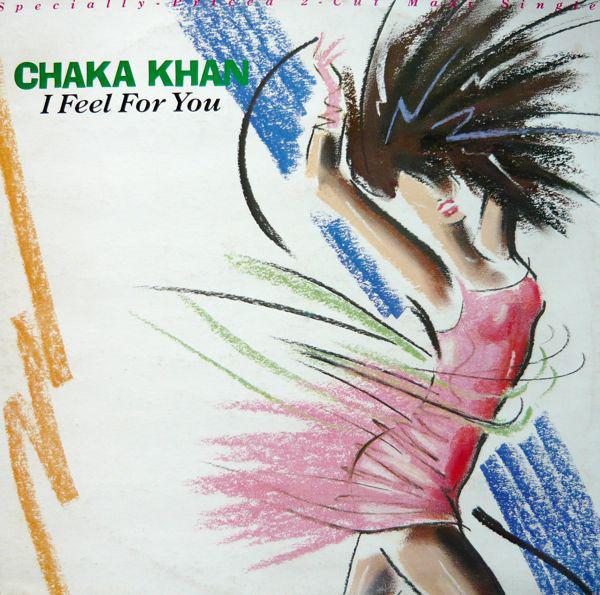 CHAKA KHAN_I Feel For You