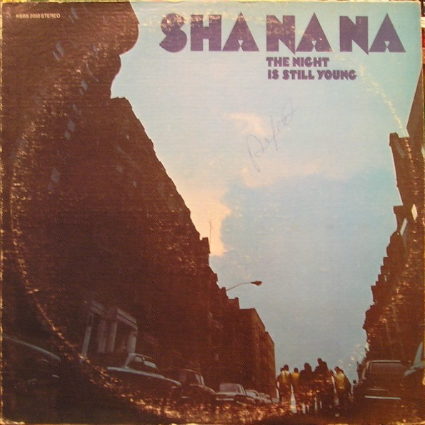 SHA NA NA_The Night Is Still Young