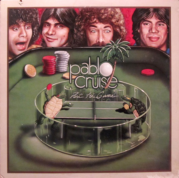 PABLO CRUISE_Part Of The Game