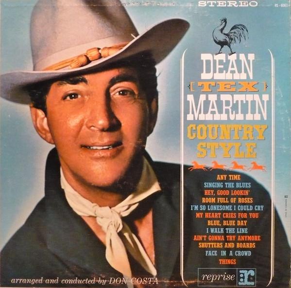 DEAN MARTIN_Country Style Dean  Tex Martin*