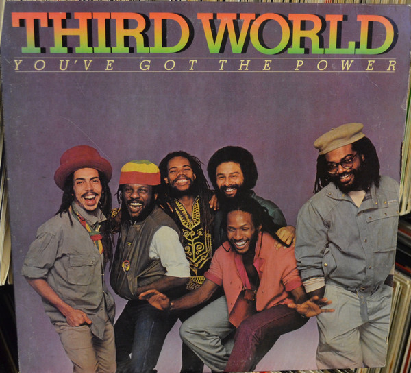 THIRD WORLD_You've Got The Power