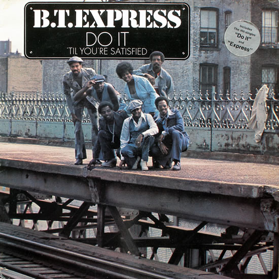 B.T. EXPRESS_Do It ('Til You're Satisfied)