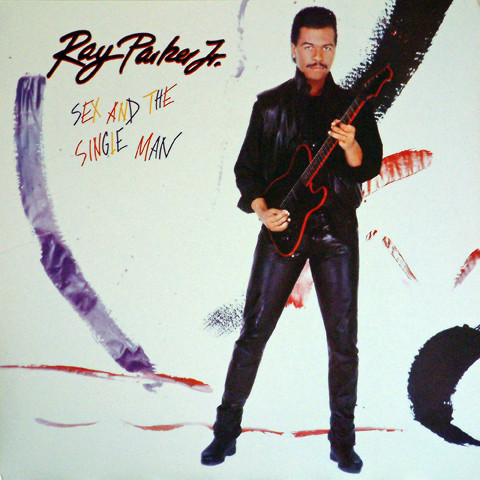 RAY PARKER JR._Sex And The Single Man