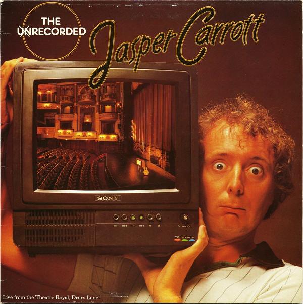 JASPER CARROTT_The Unrecorded Jasper Carrott