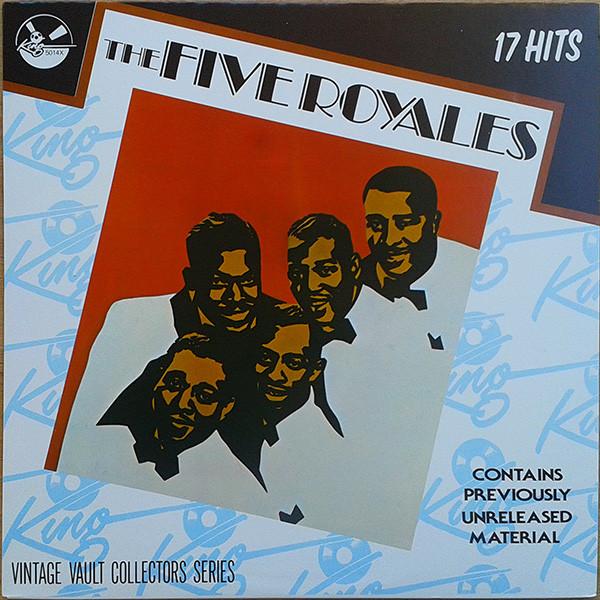THE FIVE ROYALES*_17 Hits