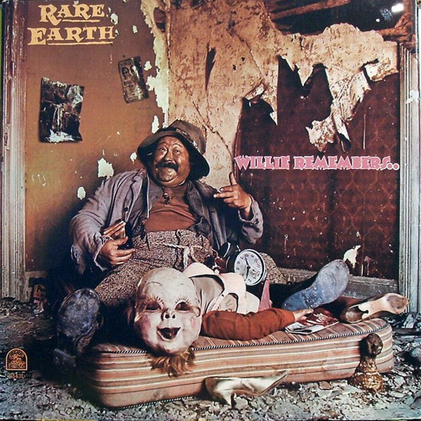 RARE EARTH_Willie Remembers