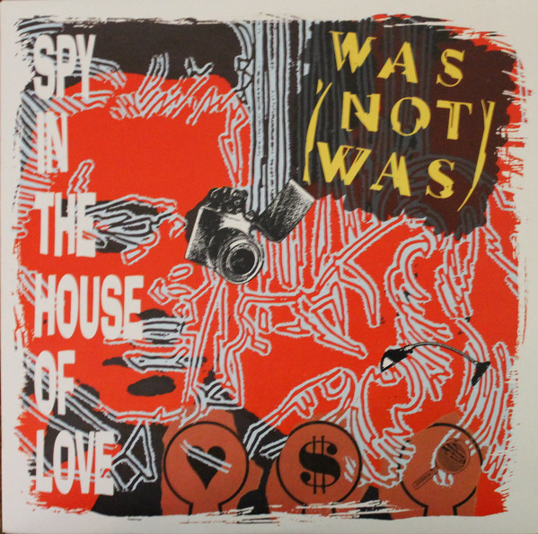 WAS (NOT WAS)_Spy In The House Of Love