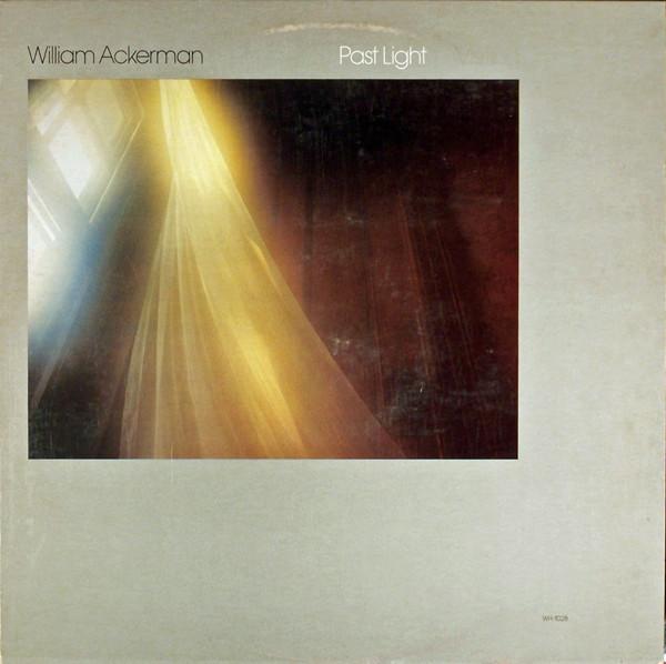 WILLIAM ACKERMAN_Past Light