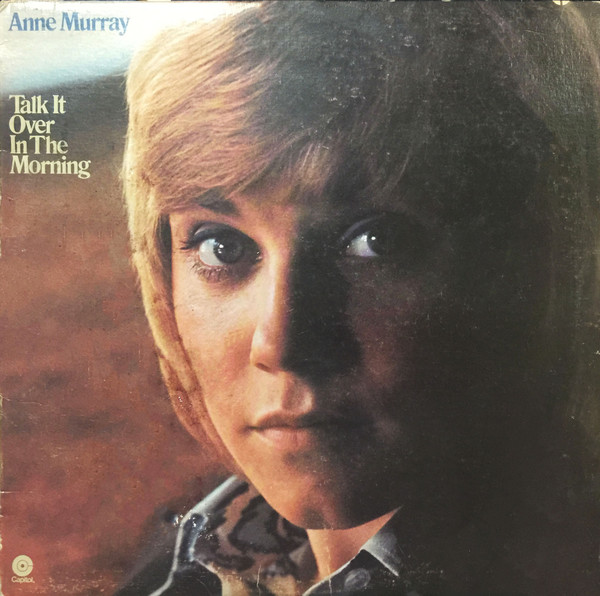 ANNE MURRAY_Talk It Over In The Morning