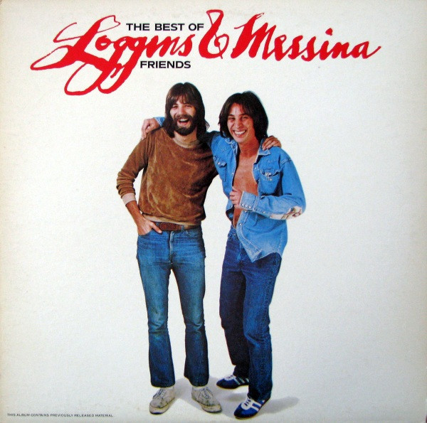 LOGGINS AND MESSINA_The Best Of Friends