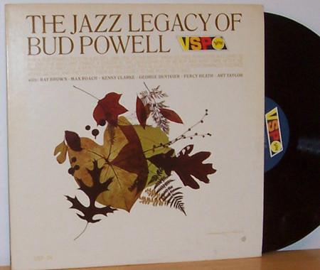 BUD POWELL_The Jazz Legacy Of Bud Powell